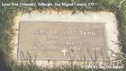 SAND, JOHN AUGUST - San Miguel County, Colorado | JOHN AUGUST SAND - Colorado Gravestone Photos