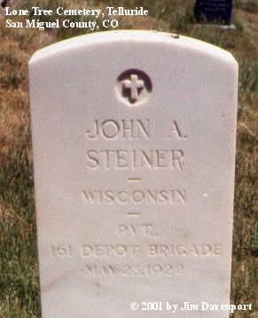 STEINER, JOHN A. - San Miguel County, Colorado   JOHN A. STEINER - Colorado Gravestone Photos