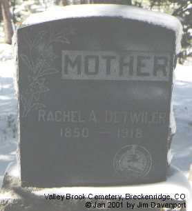 DETWILER, RACHEL A. - Summit County, Colorado | RACHEL A. DETWILER - Colorado Gravestone Photos
