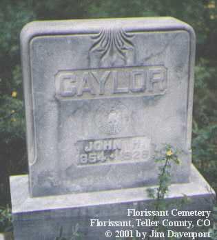 CAYLOR, JOHN H. - Teller County, Colorado | JOHN H. CAYLOR - Colorado Gravestone Photos