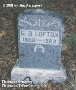 LOFTON, G. B. - Teller County, Colorado   G. B. LOFTON - Colorado Gravestone Photos