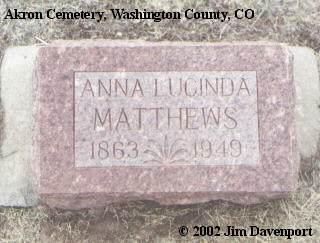 MATTHEWS, ANNA LUCINDA - Washington County, Colorado   ANNA LUCINDA MATTHEWS - Colorado Gravestone Photos