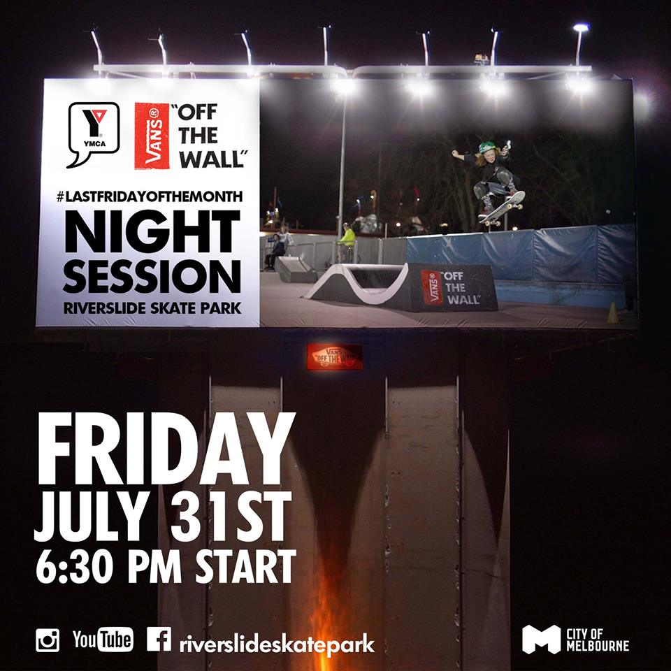 RE: Vans Riverslide Night Sessions