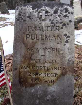 PULLMAN, PSALTER - Albany County, New York | PSALTER PULLMAN - New York Gravestone Photos