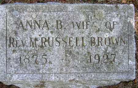 BROWN, ANNA B. - Fulton County, New York | ANNA B. BROWN - New York Gravestone Photos