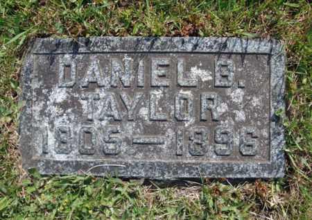 TAYLOR, DANIEL B - Fulton County, New York   DANIEL B TAYLOR - New York Gravestone Photos