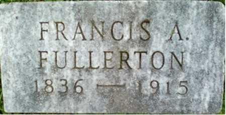 FULLERTON, FRANCIS A. - Onondaga County, New York | FRANCIS A. FULLERTON - New York Gravestone Photos