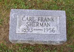 SHERMAN, CARL FRANK - Oswego County, New York | CARL FRANK SHERMAN - New York Gravestone Photos