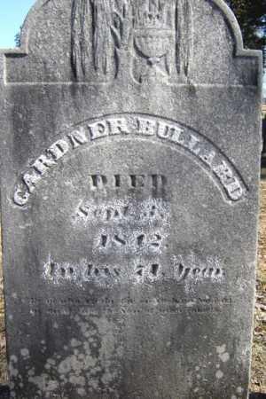 BULLARD, GARDNER - Saratoga County, New York | GARDNER BULLARD - New York Gravestone Photos