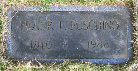 FUSCHINO, FRANK F. - Saratoga County, New York | FRANK F. FUSCHINO - New York Gravestone Photos