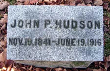 HUDSON, JOHN P - Saratoga County, New York   JOHN P HUDSON - New York Gravestone Photos