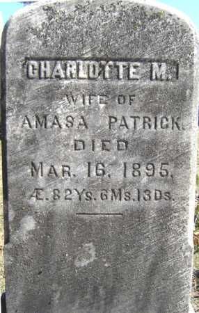 PATRICK, CHARLOTTE M - Saratoga County, New York | CHARLOTTE M PATRICK - New York Gravestone Photos