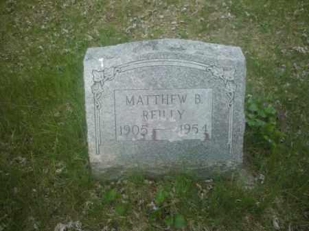 REILLY, MATTHEW BURKE - Saratoga County, New York | MATTHEW BURKE REILLY - New York Gravestone Photos