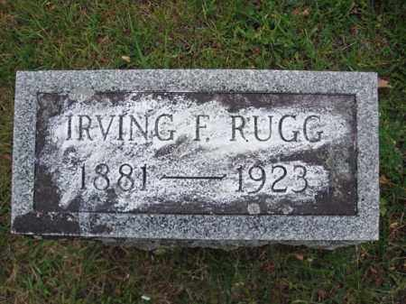 RUGG, IRVING F - Saratoga County, New York | IRVING F RUGG - New York Gravestone Photos