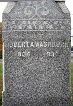 WASHBURN, ROBERT A - Saratoga County, New York | ROBERT A WASHBURN - New York Gravestone Photos