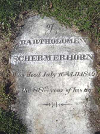 SCHERMERHORN, BARTHOLOMEW - Schenectady County, New York | BARTHOLOMEW SCHERMERHORN - New York Gravestone Photos
