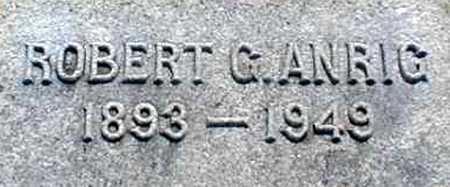 ANRIG, ROBERT G. - Suffolk County, New York | ROBERT G. ANRIG - New York Gravestone Photos