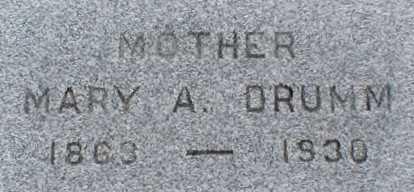 DRUMM, MARY A. - Suffolk County, New York | MARY A. DRUMM - New York Gravestone Photos