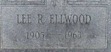 ELLWOOD, LEE R. - Suffolk County, New York | LEE R. ELLWOOD - New York Gravestone Photos