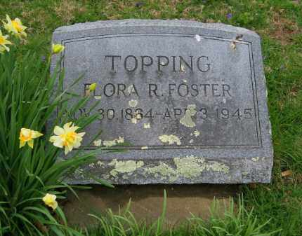 FOSTER TOPPING, FLORA R. - Suffolk County, New York | FLORA R. FOSTER TOPPING - New York Gravestone Photos
