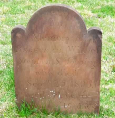 TOPPING, REBECKAH - Suffolk County, New York | REBECKAH TOPPING - New York Gravestone Photos