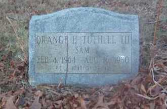 TUTHILL, ORANGE H. - Suffolk County, New York | ORANGE H. TUTHILL - New York Gravestone Photos