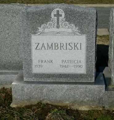 ZAMBRISKI, PATRICIA - Suffolk County, New York | PATRICIA ZAMBRISKI - New York Gravestone Photos