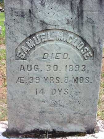 CLOSE, SAMUEL M - Warren County, New York | SAMUEL M CLOSE - New York Gravestone Photos