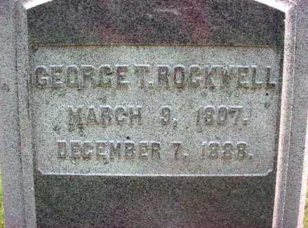 ROCKWELL, GEORGE T - Warren County, New York | GEORGE T ROCKWELL - New York Gravestone Photos