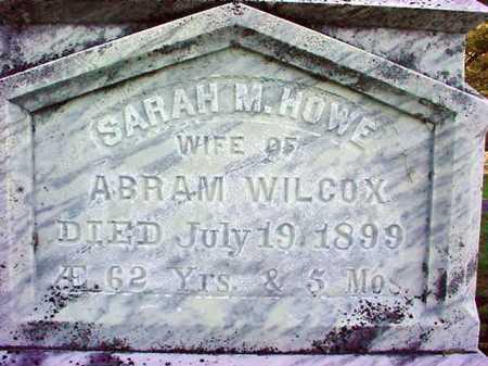 HOWE WILCOX, SARAH M - Warren County, New York | SARAH M HOWE WILCOX - New York Gravestone Photos