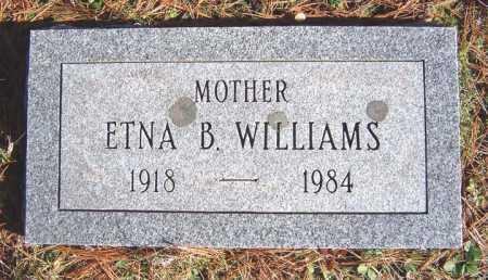 WILLIAMS, ETNA B - Warren County, New York   ETNA B WILLIAMS - New York Gravestone Photos