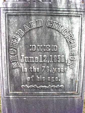 GILCHREST, ARCHIBALD - Washington County, New York   ARCHIBALD GILCHREST - New York Gravestone Photos