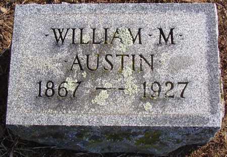 AUSTIN, WILLIAM M. - Wayne County, New York | WILLIAM M. AUSTIN - New York Gravestone Photos