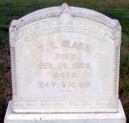 CLARK, T. C. - Baker County, Oregon | T. C. CLARK - Oregon Gravestone Photos