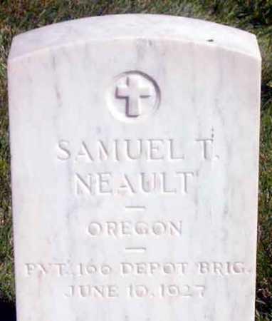 NEAULT (WWI), SAMUEL T. - Baker County, Oregon | SAMUEL T. NEAULT (WWI) - Oregon Gravestone Photos