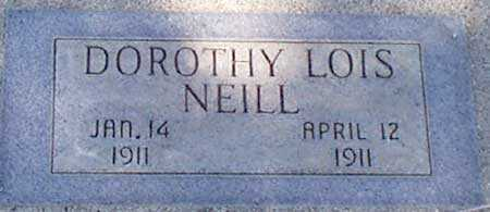 NEILL, DOROTHY LOIS - Baker County, Oregon | DOROTHY LOIS NEILL - Oregon Gravestone Photos