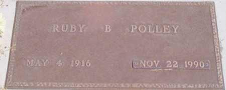 POLLEY, RUBY B. - Baker County, Oregon   RUBY B. POLLEY - Oregon Gravestone Photos