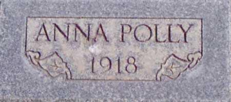 POLLY, ANNA - Baker County, Oregon | ANNA POLLY - Oregon Gravestone Photos