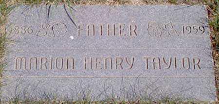 TAYLOR, MARION HENRY - Baker County, Oregon | MARION HENRY TAYLOR - Oregon Gravestone Photos