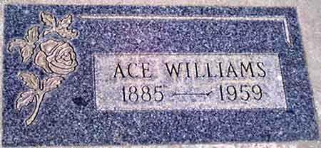 WILLIAMS, ACE - Baker County, Oregon | ACE WILLIAMS - Oregon Gravestone Photos