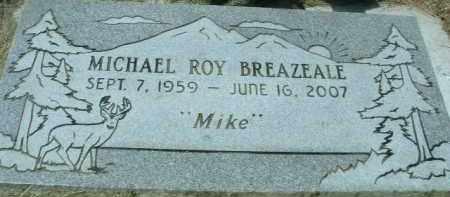 BREAZEALE, MICHAEL ROY - Klamath County, Oregon | MICHAEL ROY BREAZEALE - Oregon Gravestone Photos