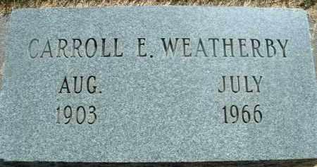 WEATHERBY, CARROLL E. - Klamath County, Oregon | CARROLL E. WEATHERBY - Oregon Gravestone Photos