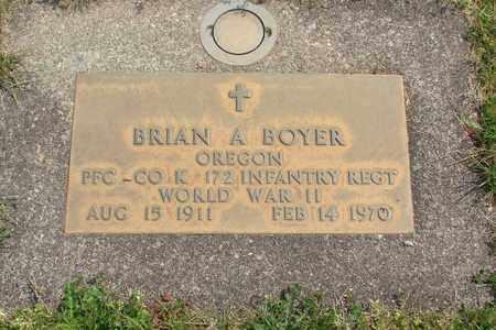 BOYER (WWII), BRIAN A - Linn County, Oregon | BRIAN A BOYER (WWII) - Oregon Gravestone Photos