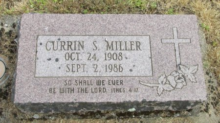 MILLER, CURRIN S - Linn County, Oregon | CURRIN S MILLER - Oregon Gravestone Photos