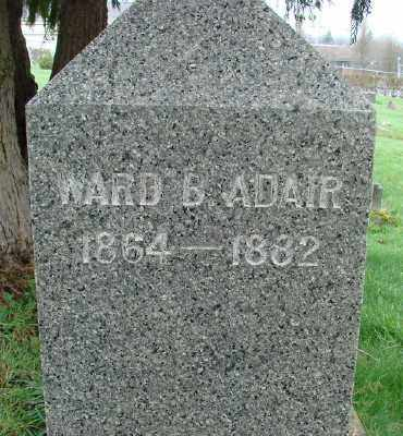 ADAIR, WARD B - Marion County, Oregon | WARD B ADAIR - Oregon Gravestone Photos