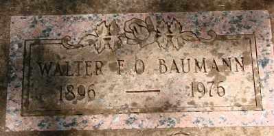 BAUMANN, WALTER F O - Marion County, Oregon | WALTER F O BAUMANN - Oregon Gravestone Photos