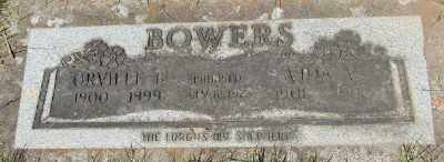 BOWERS, ORVILLE - Marion County, Oregon | ORVILLE BOWERS - Oregon Gravestone Photos