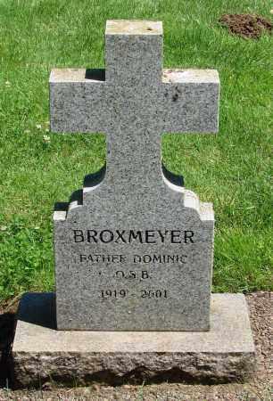 BROXMEYER, DOMINIC - Marion County, Oregon | DOMINIC BROXMEYER - Oregon Gravestone Photos