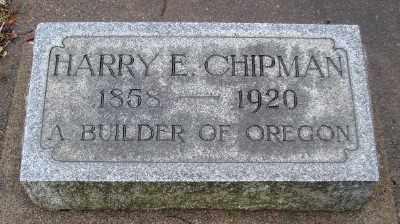 CHIPMAN, HARRY EVERETT - Marion County, Oregon | HARRY EVERETT CHIPMAN - Oregon Gravestone Photos