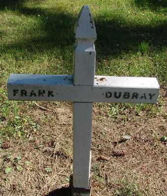 DUBRAY, FRANK - Marion County, Oregon | FRANK DUBRAY - Oregon Gravestone Photos